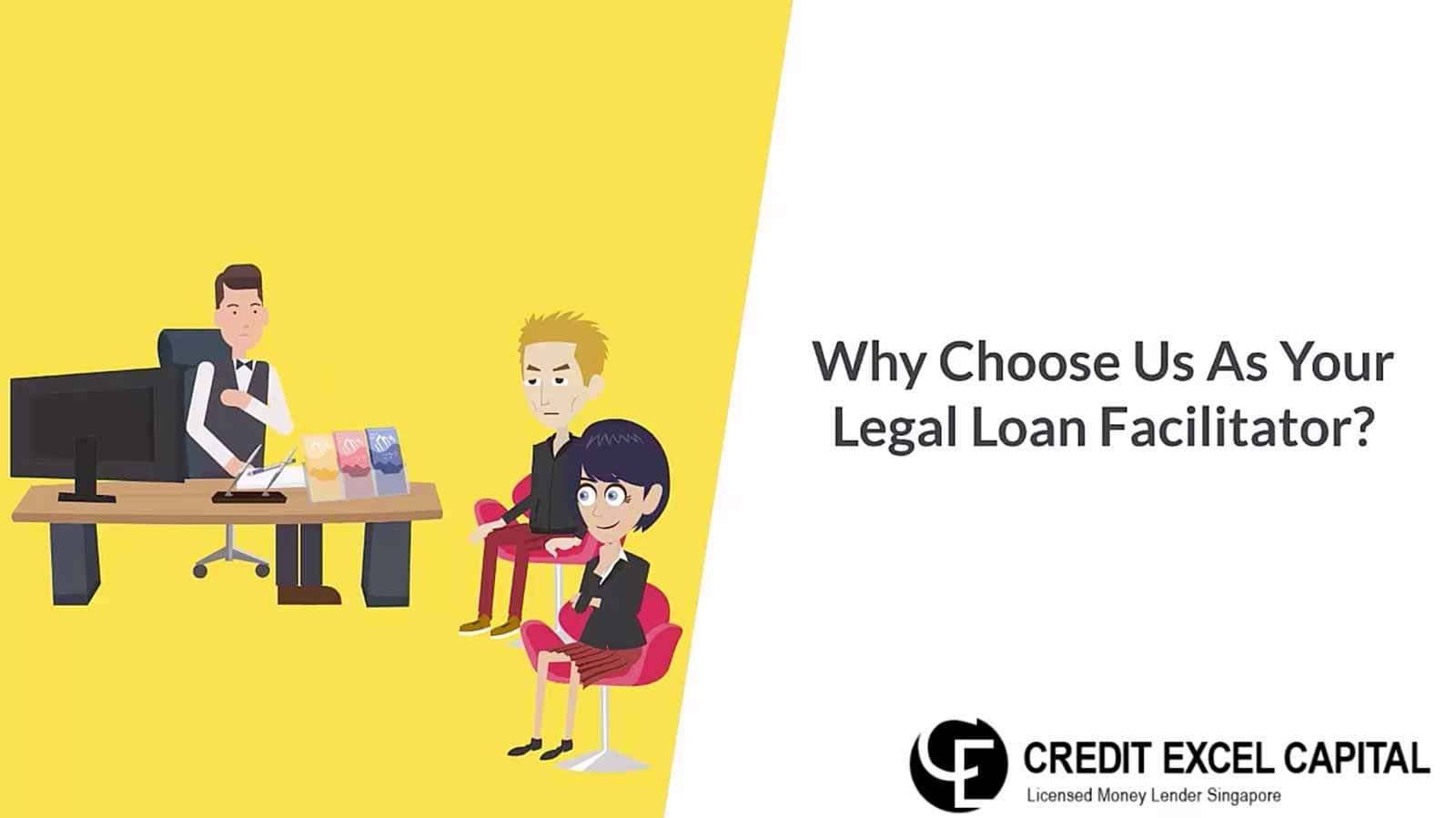 Credit Excel Capital Licensed MoneyLender Singapore Video